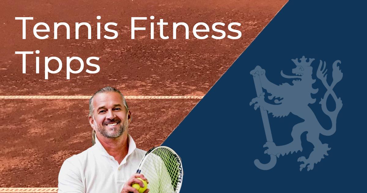 Tennis Fitness Tipps von Karel